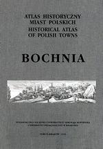 Bochnia. Atlas historyczny miast polskich, t. V: Małopolska, z. 4 - okładka