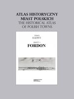 Fordon. Atlas historyczny miast polskich, t. II: Kujawy, z. 3 - okładka