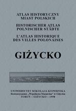Giżycko. Atlas historyczny miast polskich, t. III: Mazury, z. 1 - okładka