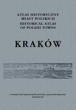 Kraków. Atlas historyczny miast polskich, t. V: Małopolska, z. 1 - okładka