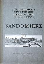 Sandomierz. Atlas historyczny miast polskich, t. V: Małopolska, z. 2 - okładka