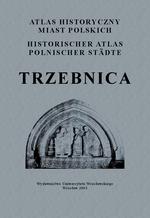 Trzebnica. Atlas historyczny miast polskich, t. IV: Śląsk, z. 3 - okładka