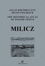 Milicz. Atlas historyczny miast polskich, t. IV: Śląsk, z. 7 - okładka