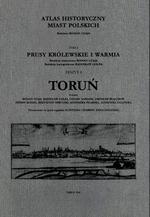 Toruń (tom II). Atlas historyczny miast polskich, t. I: Prusy Królewskie i Warmia, z. 8 - okładka